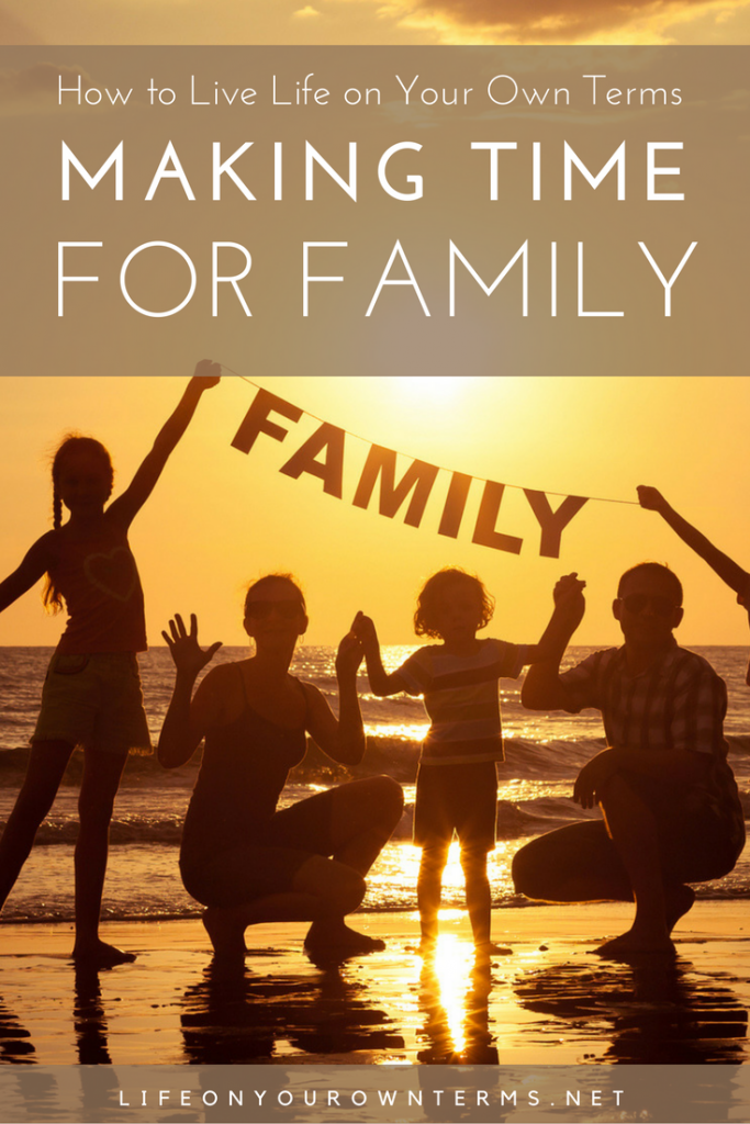 Beth Schomp Pinterest Images 683x1024 - How to Live Life on Your Own Terms: Time for Family