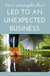 How a Catastrophic Flood Led to an Unexpected Business Pin 200x300 - How a Catastrophic Flood Led to an Unexpected Business