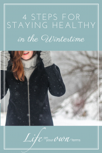 4 Steps for Staying Healthy in the Wintertime Pinterest 1 200x300 - 4 Steps for Staying Healthy in the Wintertime - Pinterest