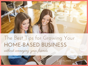 Best Tips for Growing Your Home Based Business 3 300x225 - Best Tips for Growing Your Home Based Business