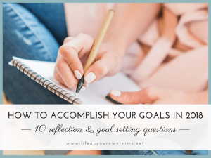 How to Accomplish Your Goals in 2018 1 300x225 - How to Accomplish Your Goals in 2018