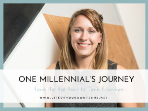 One Millennials Journey from the Rat Race to Time Freedom 300x225 - One Millennial's Journey from the Rat Race to Time Freedom