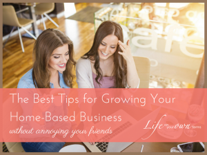 The Best Tips for Growing Your Home Based Business 4 300x225 - The Best Tips for Growing Your Home-Based Business