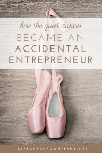 quiet dancer became an accidental entrepreneur 1 200x300 - quiet dancer became an accidental entrepreneur